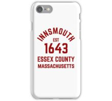 Innsmouth Est 1643 iPhone Case/Skin