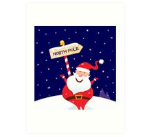 Happy Christmas Santa with North pole sign. A sign of North pole with happy Christmas Santa Art Print