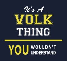 It's A VOLK thing, you wouldn't understand !! by satro