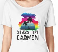 Playa del Carmen Women's Relaxed Fit T-Shirt