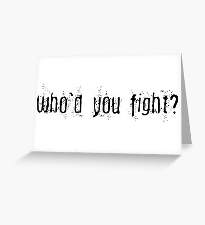 Fight Club Movie Quotes Popular Fight Film T-Shirts Greeting Card