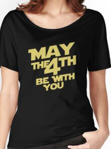 May the 4th Women's Relaxed Fit T-Shirt