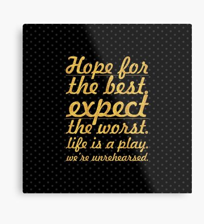 """Hope for the best...""""Mel Brooks"""" Life Inspirational Quote Metal Print"""