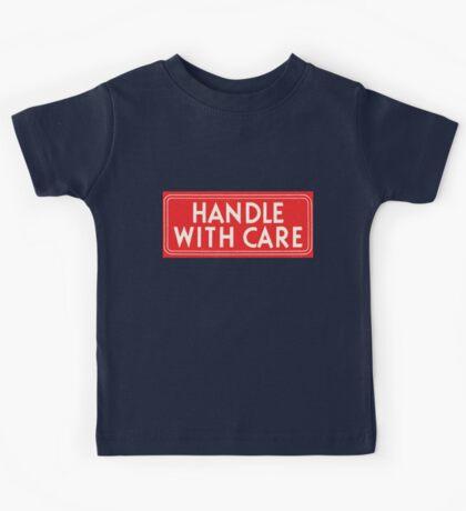 handle with care Kids Tee