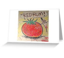 Attack of the Killer Tomato Greeting Card