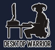Desktop Warrior T-Shirt