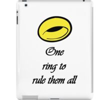 """""""One ring to rule them all"""" Quote iPad Case/Skin"""