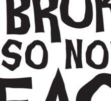 My Broom Broke So Now I Teach 5th Grade Sticker