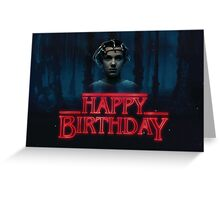 Stranger Things - Happy Birthday Eleven Greeting Card