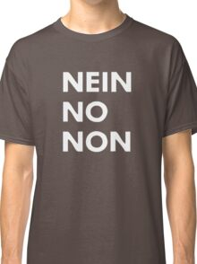 Thom Yorke - Nein No Non Classic T-Shirt