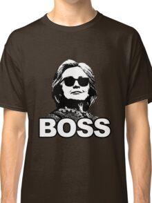 "Hillary Clinton ""Boss"" Classic T-Shirt"