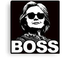 "Hillary Clinton ""Boss"" Canvas Print"