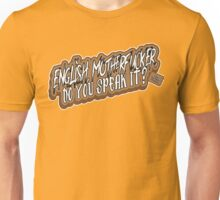 English Motherfucker! Unisex T-Shirt