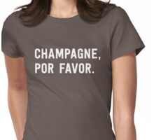 Champagne Por Favor Womens Fitted T-Shirt