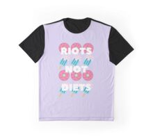 Riots Not Diets Graphic T-Shirt