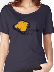Made for each other (PBJT) - Couple Shirt Women's Relaxed Fit T-Shirt