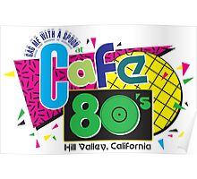 Cafe 80s Poster