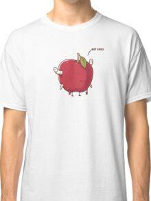 Not Fair! Classic T-Shirt