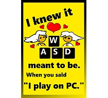 """""""Meant to be""""  PC Master Race Steam Gamer Valentine Photographic Print"""
