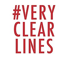 #Very Clear Lines Photographic Print