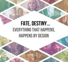 """Once Upon a Time - """"Everything Happens By Design"""" Ensemble cast Sticker"""