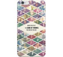 Game of Thrones Ensemble - 'When you play the Game of Thrones, you win or you die' iPhone Case/Skin
