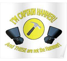 captain hammer Poster