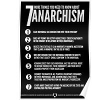 Seven MORE Things You Need To Know About Anarchism Poster