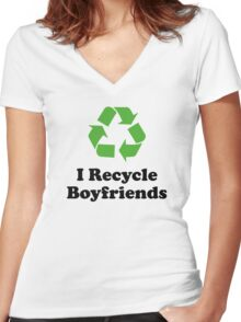 I Recycle Boyfriends Women's Fitted V-Neck T-Shirt