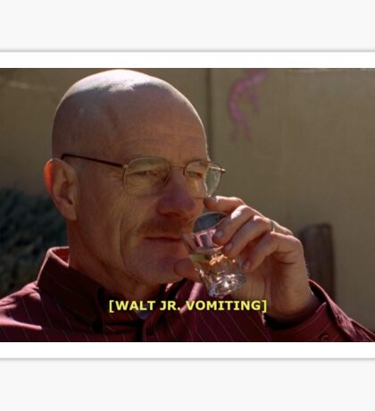 breaking bad - walt jr vomiting  Sticker