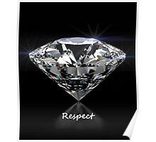 Diamond Shine & Respect Poster