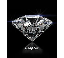 Diamond Shine & Respect Photographic Print