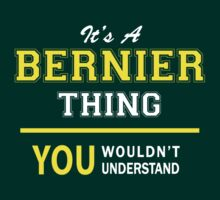 It's A BERNIER thing, you wouldn't understand !! by satro