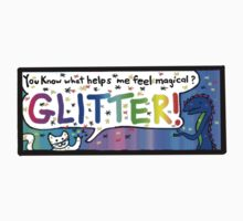 You Know What Helps Me Feel Magical? Glitter! Kids Tee