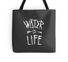 Water Is Life Shirt Tote Bag