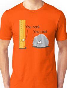 You rock, You rule Unisex T-Shirt