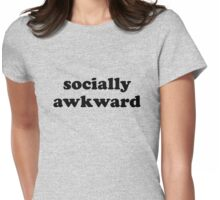 Socially awkward Womens Fitted T-Shirt