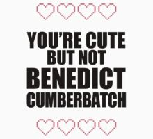 Cute but not Benedict Cumberbatch - life ruiner Kids Clothes