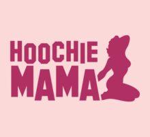 Hoochie MAMA Baby Tee