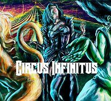 CIRCUS INFINITUS by tnewton69