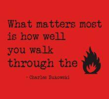 fire walk by beforethedawn