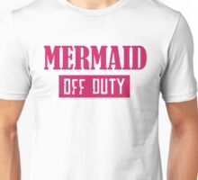 Mermaid Off Duty Unisex T-Shirt