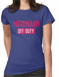 Mermaid Off Duty Womens Fitted T-Shirt