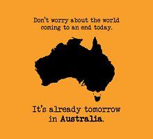 tomorrow in australia Unisex T-Shirt