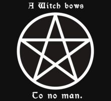 A witch bows to no man. #2 by lesbolution