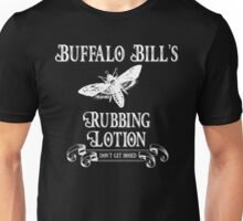 Buffalo Bill's Rubbing Lotion Unisex T-Shirt
