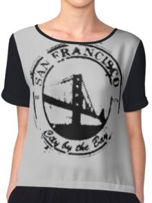 San Francisco - City By The Bay - Grunge Vintage Retro T-Shirt Chiffon Top
