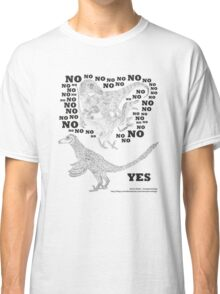Just say NO to unfeathered non-avialan maniraptoran theropod dinosaurs Classic T-Shirt