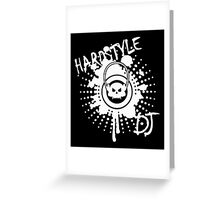 Hardstyle DJ Greeting Card