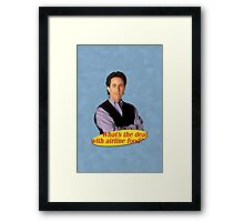 What's The Deal... Framed Print